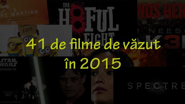 41-de-filme-de-vazut-in-2015