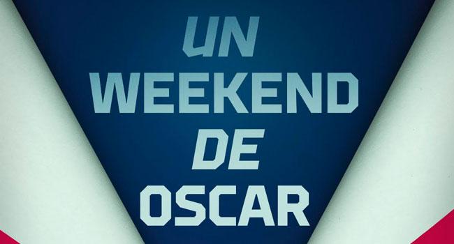 Un-weekend-de-Oscar